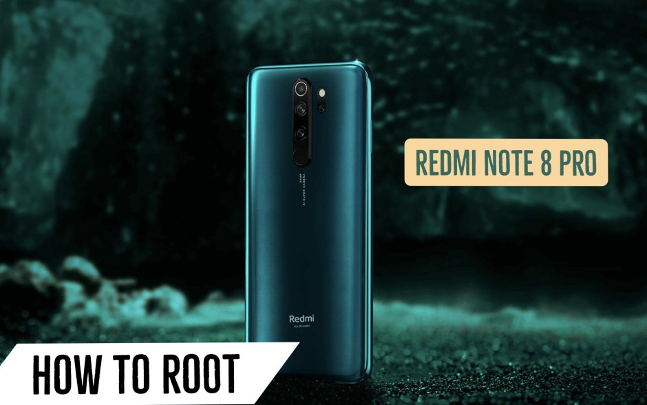 Root Redmi Note 8 Pro