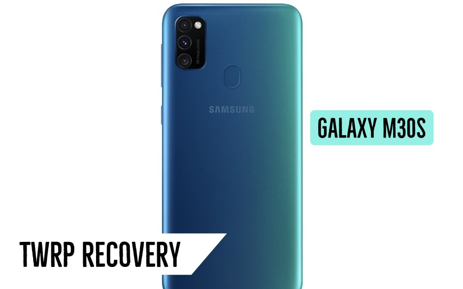 Galaxy M30S TWRP Recovery