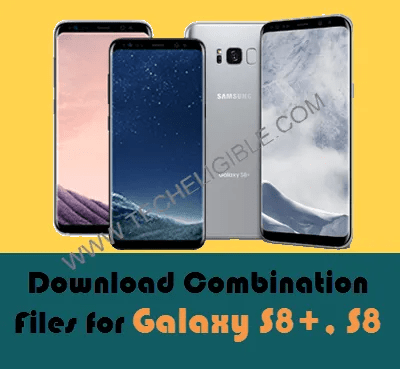 Download Galaxy S8 Plus Combination Files, Galaxy S8 Combination Combination files, Download S8+ G955F Combination File, Download S8 G950U Combination File, Download S8 G950FD Combination File