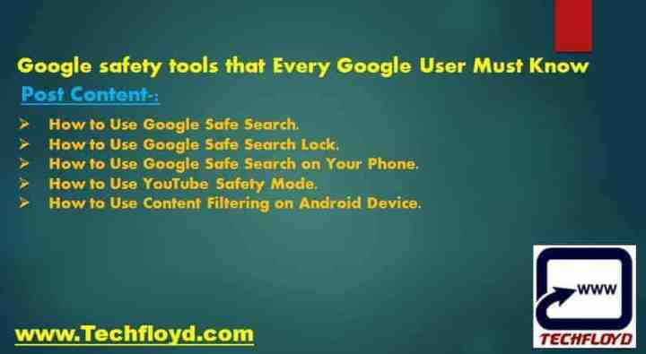 Google safety tools that Every Google User Must Know