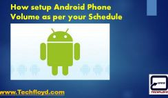 How setup Android Phone Volume as per your Schedule