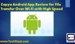 Zapya Android App Review for File Transfer Over Wi-Fi with High Speed