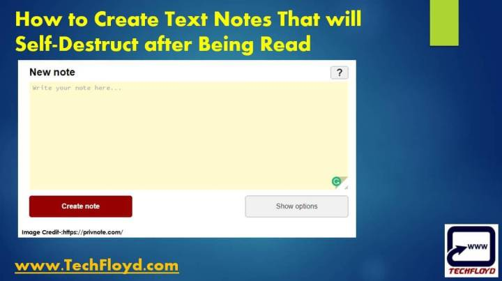 How to Create Text Notes That will Self-Destruct after Being Read