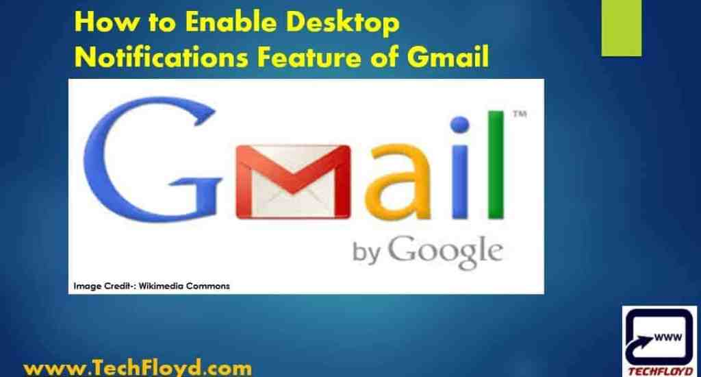 How to Enable Desktop Notifications Feature of Gmail