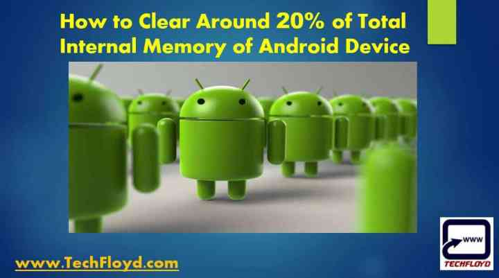 clear-around-20-total-internal-memory-android-device
