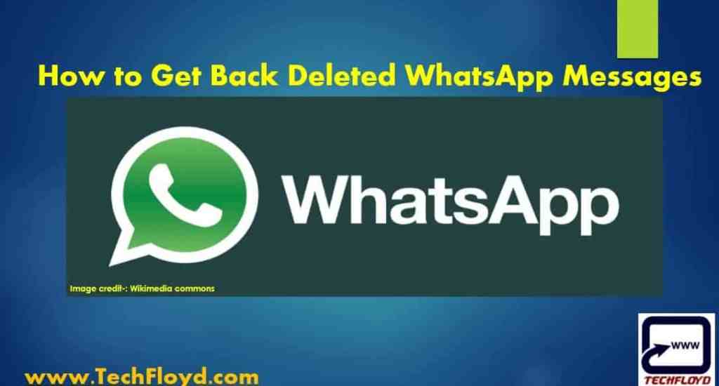 How to Get Back Deleted WhatsApp Messages _01