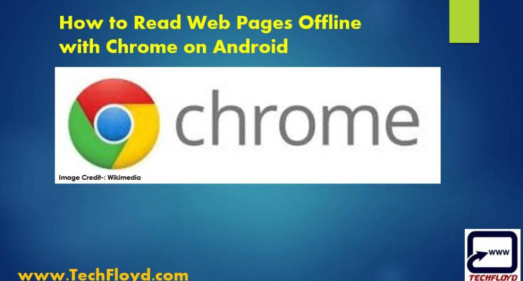 How to Read Web Pages Offline with Chrome on Android