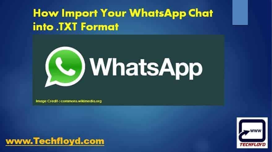 How Import Your WhatsApp Chat into