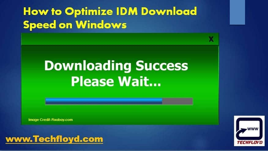 How to Optimize IDM Download Speed on Windows