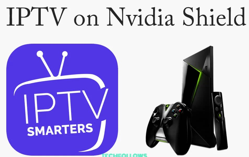 IPTV on Nvidia Shield