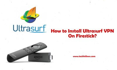 Ultrasurf VPN For Firestick