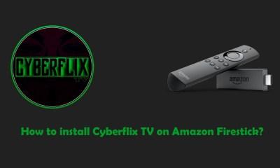 Cyberflix TV on Firestick