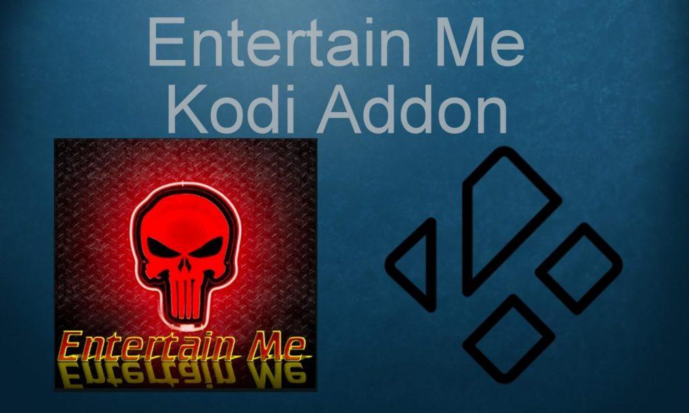 Entertain Me Kodi Addon