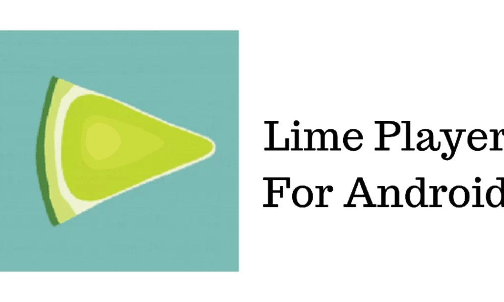 Lime Player Apk
