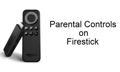 Parental Controls on Firestick