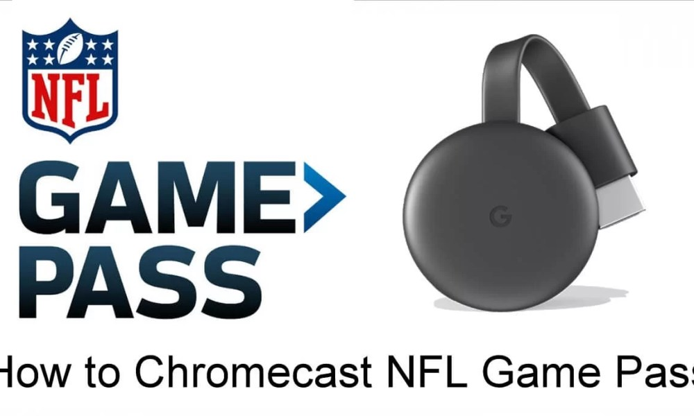 NFL Game Pass on Chromecast TV