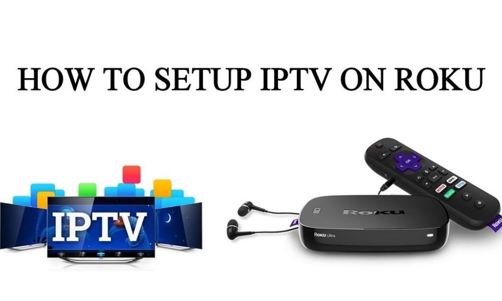 IPTV on Roku