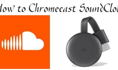 Chromecast SoundCloud