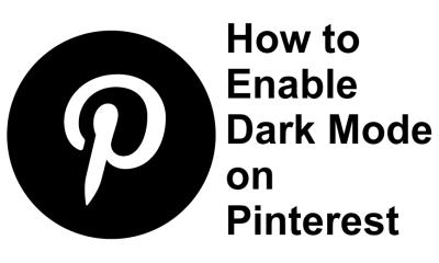 Pinterest Dark Mode