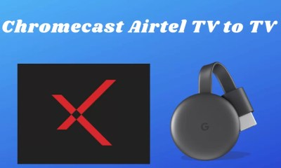 Chromecast Airtel TV to TV