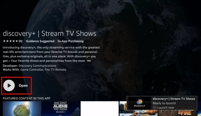 Select Open to launch Discovery Plus on Firestick