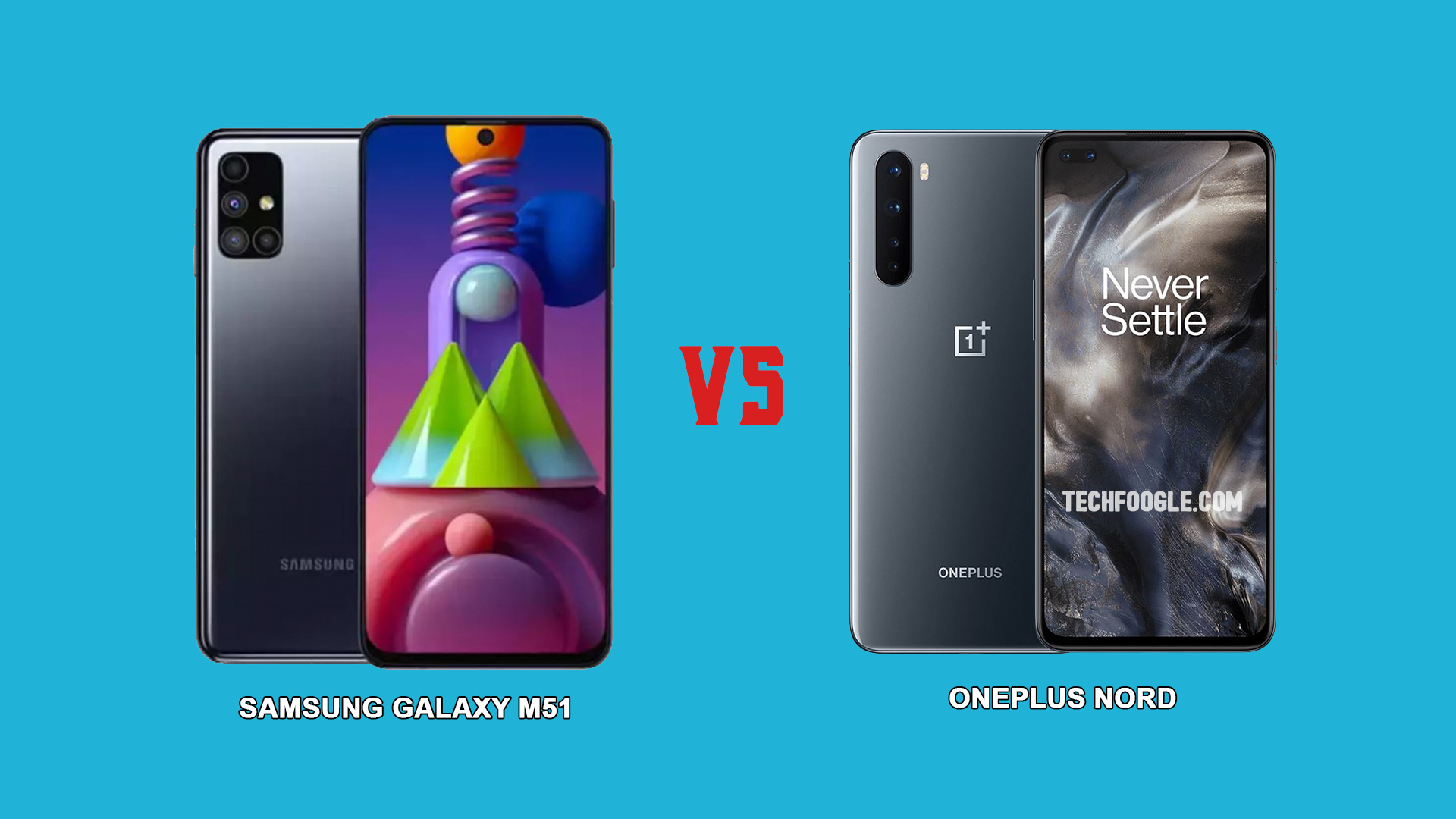 Samsung Galaxy M51 Vs Oneplus Nord Which Represents The Best Value Tech Foogle