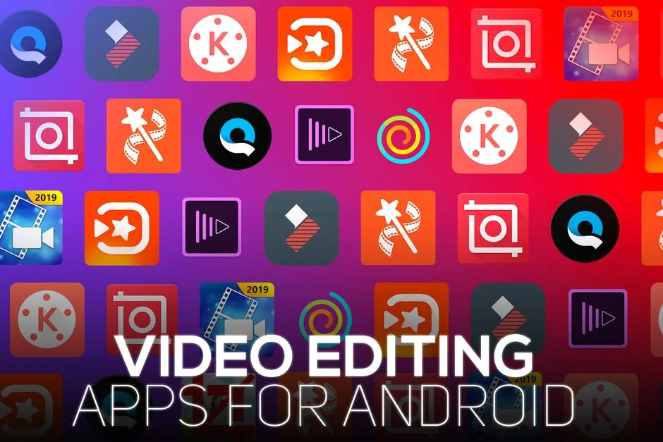 Top 5 Best Android Video Editing Apps in 2019 (Free Download