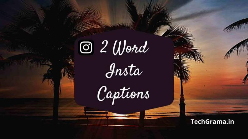 two word captions for instagram, 2 word captions for instagram, two word captions for instagram pictures, two word instagram captions, 2 word insta captions, instagram captions 2 words, best 2 word captions, 2 word sassy captions, two word captions for friends, savage 2 word captions for instagram, two word attitude captions for instagram, two word captions for instagram for boy and girl, two word hindi captions for instagram, one or two word captions for instagram