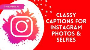 【375+NEW】 Best Classy Captions For Instagram Post (2021)