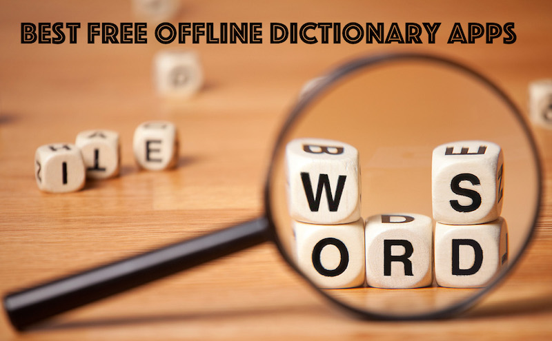 Best Free Offline Dictionary Apps for iPhone and Android