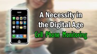 Cell Phone Monitoring: A Necessity in the Digital Age
