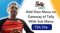 Add Own Menu on Gateway of Tally With Sub Menu (Tally ERP 9 Add-on .tdl File)