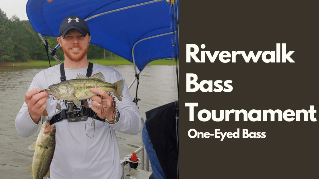 Riverwalk Bass Tournament