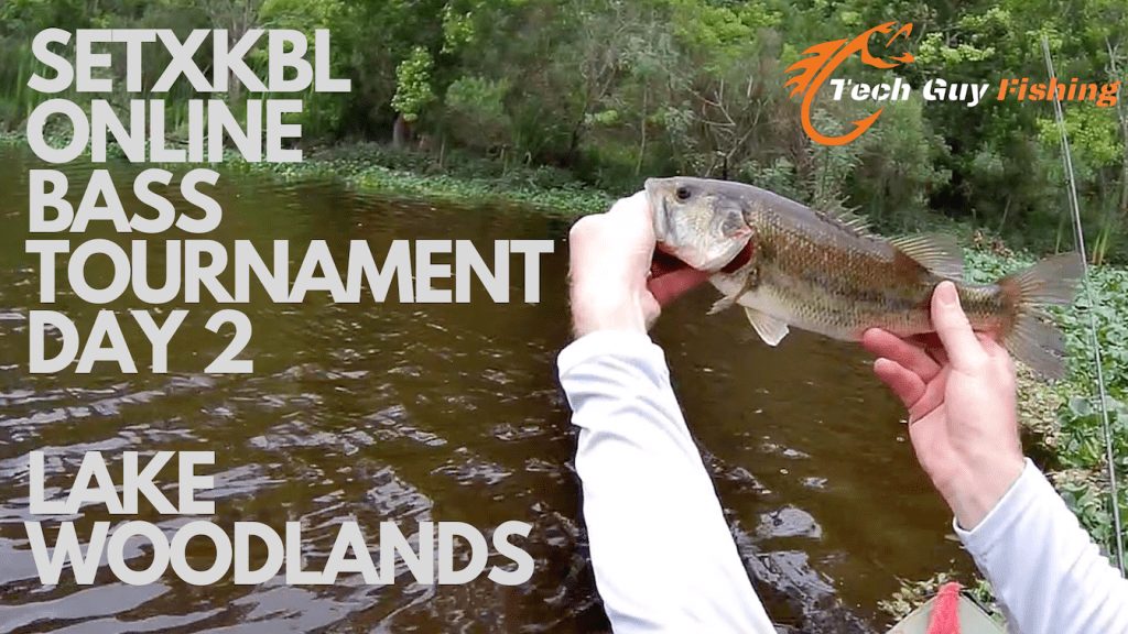 SETXKBL ONLINE BASS TOURNAMENT DAY 2 LAKE WOODLANDS