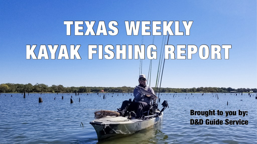 Texas Weekly Kayak Fishing Report