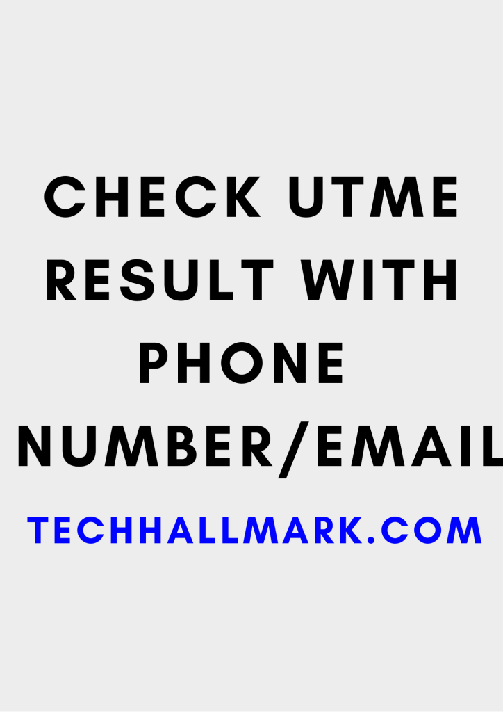 Check utme result with phone number