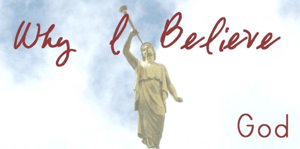 why-i-believe-god