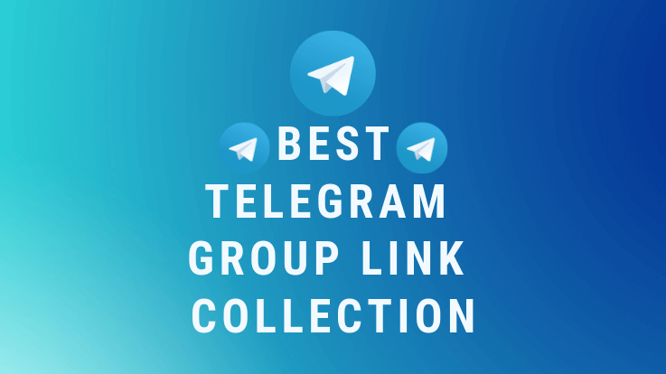 New/Updated] Best Telegram Group Link Collection 2019