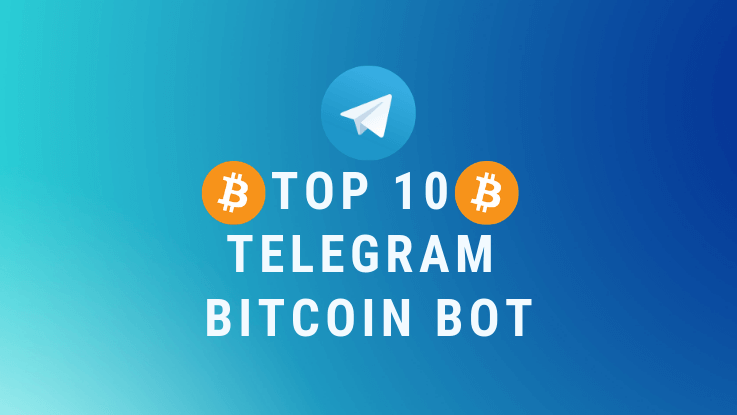 You are currently viewing Top 10 Bitcoin Telegram Bot 2021