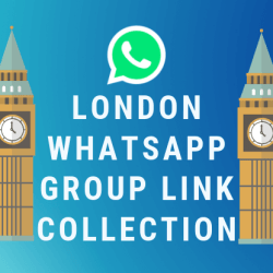London Whatsapp Group Link Collection