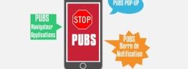5 moyens pour bloquer les publicités sur Android