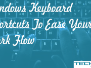 Windows Keyboard Shortcut to Ease your work flow