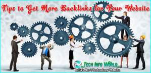 Tips to Get More Backlinks for Your Website