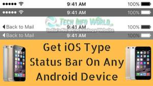 How To Get iOS Type Status Bar On Any Android Device (updated)
