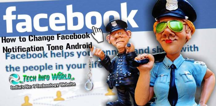How to Change Facebook Notification Tone Android