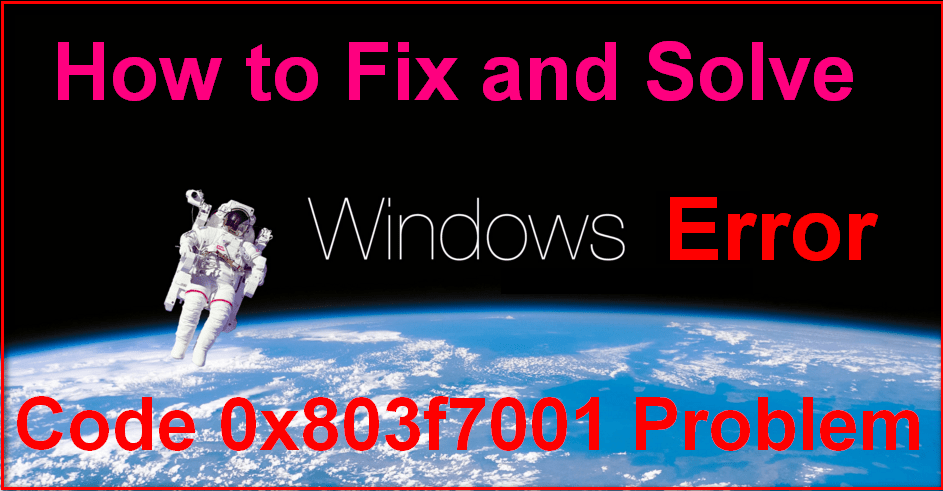 SOLVED] Windows Error Code 0x803f7001 Activation Failed Issue