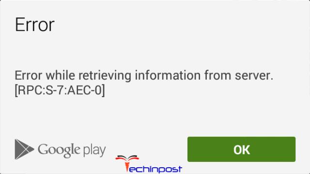 Error Retrieving Information from Server Rpc s-7 aec-0