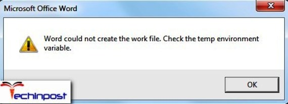 Word Could Not Create the Work File