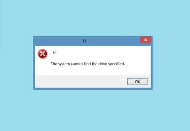 The System Cannot Find The Drive Specified