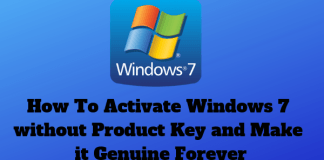 How To Activate Windows 7 without Product Key and Make it Genuine Forever